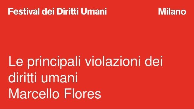 A scuola di Diitti Umani: le principali violazioni nella Storia Slide 2