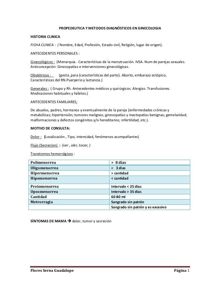 PROPEDEUTICA Y METODOS DIAGNÓSTICOS EN GINECOLOGIAHISTORIA CLINICAFICHA CLINICA : ( Nombre, Edad, Profesión, Estado civil,...