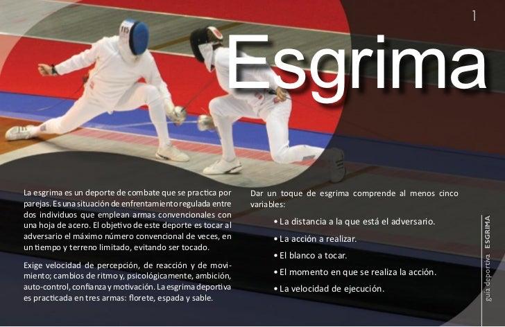 1                                                       EsgrimaLa esgrima es un deporte de combate que se practica por    ...