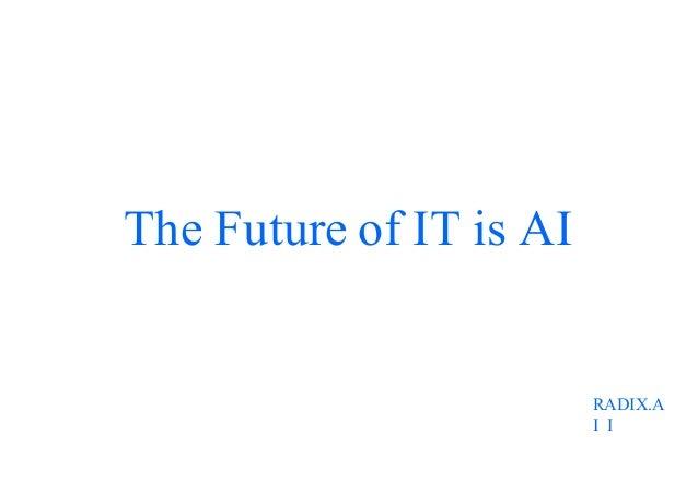 RADIX.A I I The Future of IT is AI