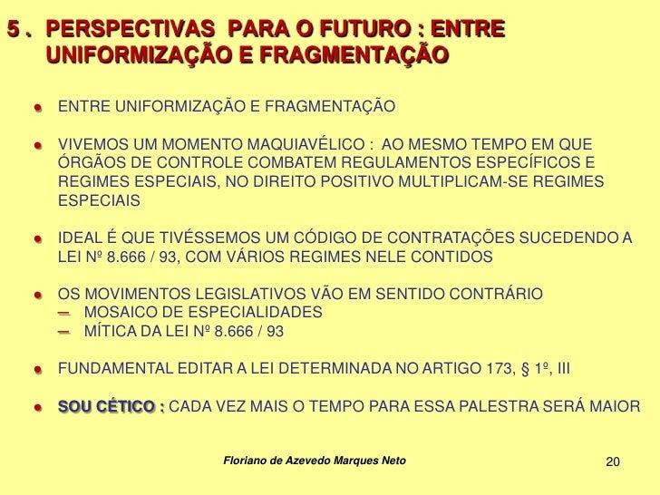5 . PERSPECTIVAS PARA O FUTURO : ENTRE    UNIFORMIZAÇÃO E FRAGMENTAÇÃO  ●   ENTRE UNIFORMIZAÇÃO E FRAGMENTAÇÃO  ●   VIVEMO...