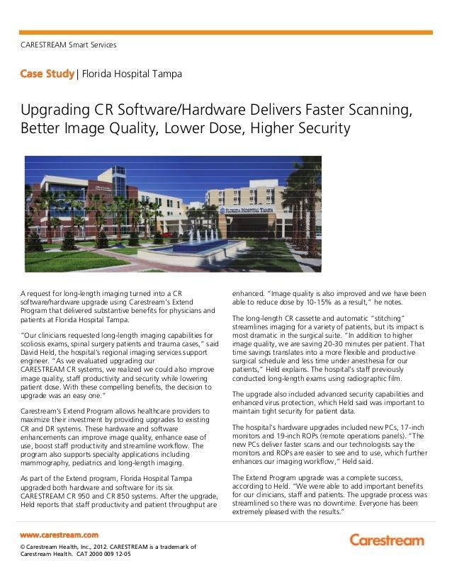 CARESTREAM Smart ServicesCase Study | Florida Hospital Tampawww.carestream.com© Carestream Health, Inc., 2012. CARESTREAM ...