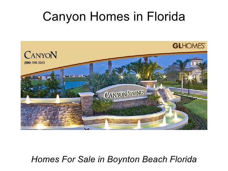 Canyon Homes in Florida Homes For Sale in Boynton Beach Florida