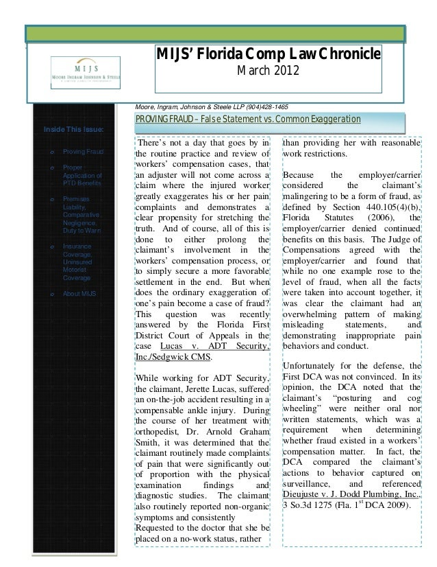 MIJS' Florida Comp Law ChroniclePage 1 of 7 MIJS' Florida Comp Law Chronicle March 2012 , Inside This Issue: o Proving Fra...