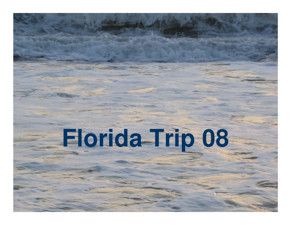 Florida Trip 08