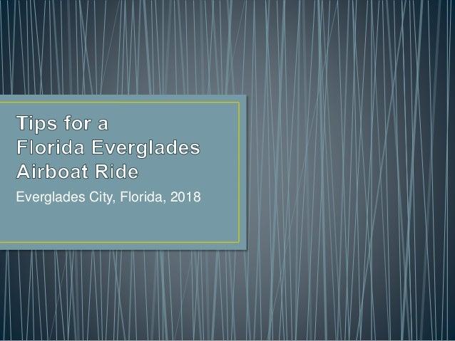 Everglades City, Florida, 2018