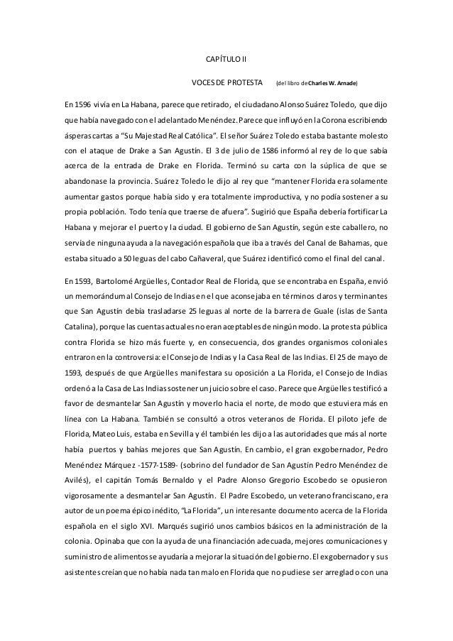 CAPÍTULO II VOCESDE PROTESTA (del libro de CharlesW. Arnade) En 1596 vivía enLa Habana, parece que retirado, el ciudadanoA...