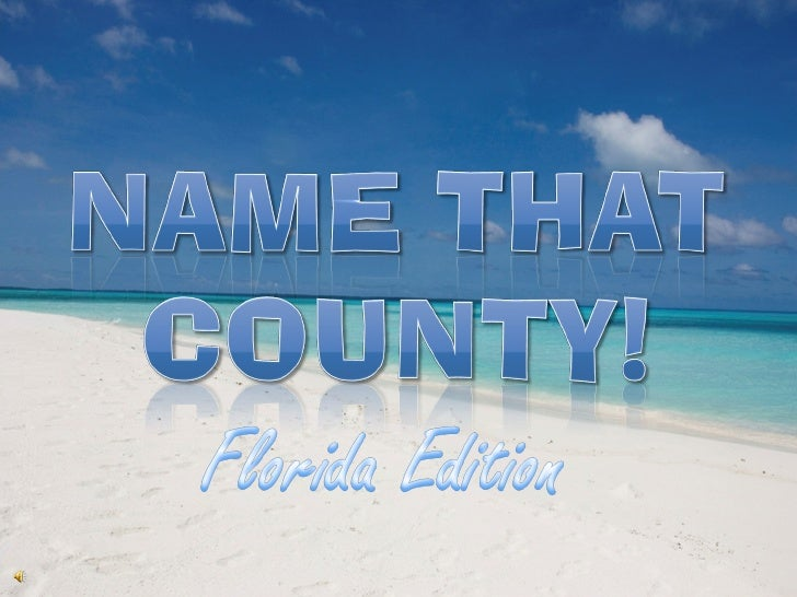 Choose the correct nam of the county from the county nam provided by clicking                         e                   ...