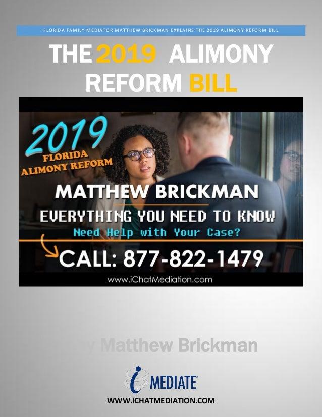 WWW.iCHATMEDIATION.COM FLORIDA FAMILY MEDIATOR MATTHEW BRICKMAN EXPLAINS THE 2019 ALIMONY REFORM BILL THE2019 ALIMONY REFO...