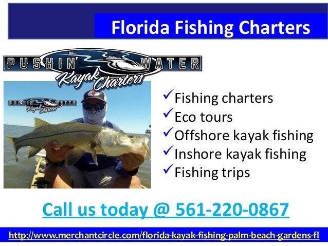 Florida fishing charters 561 220 0867 for Florida fishing trips
