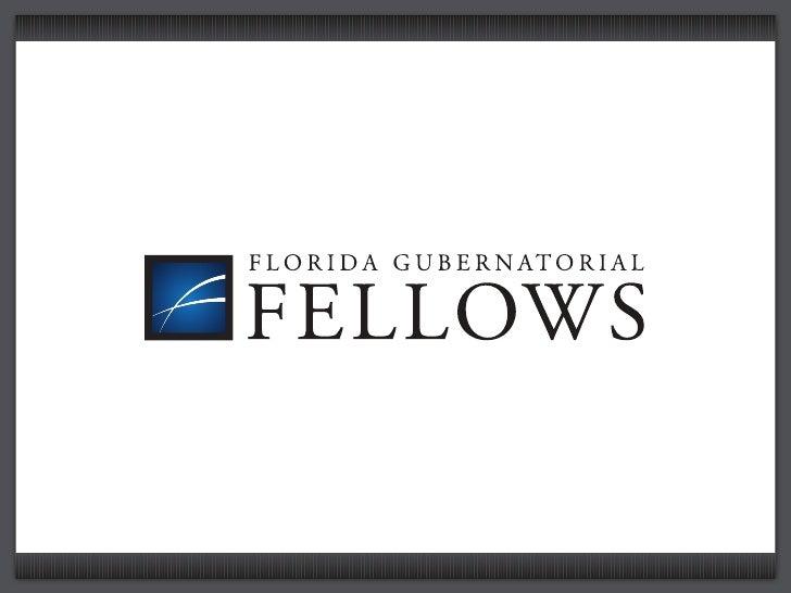 GUBERNATORIAL                     FELLOWS     OPPORTUNITIES FOR GROWTH