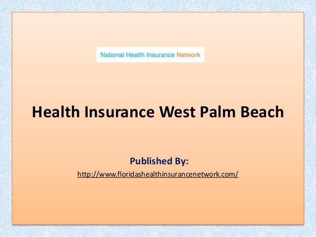 Health Insurance Florida >> Florida Health Insurance Network