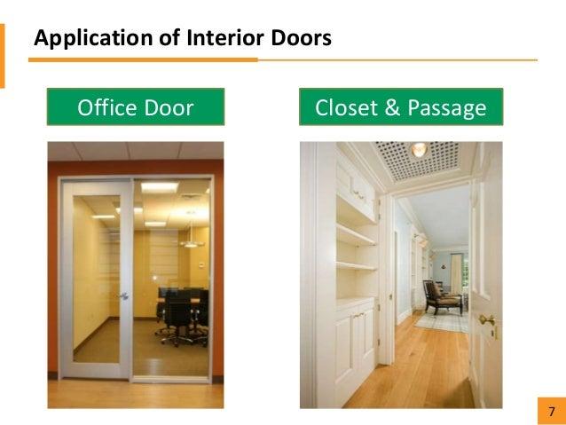 Application of Interior Doors Office Door Closet u0026 Passage 7 ...  sc 1 st  SlideShare & Florida lumber functions and applications of different types of doors pezcame.com
