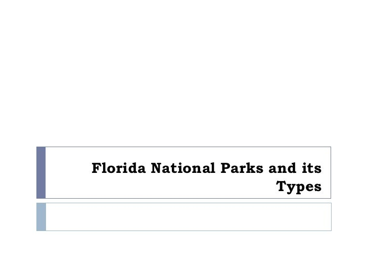 Florida National Parks and its Types