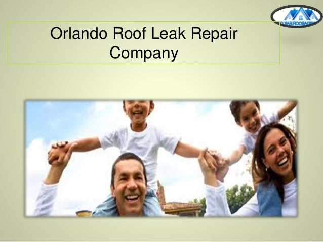 Orlando Roof Leak Repair Company