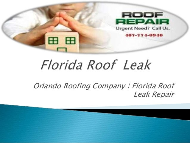 Orlando Roofing Company | Florida Roof Leak Repair