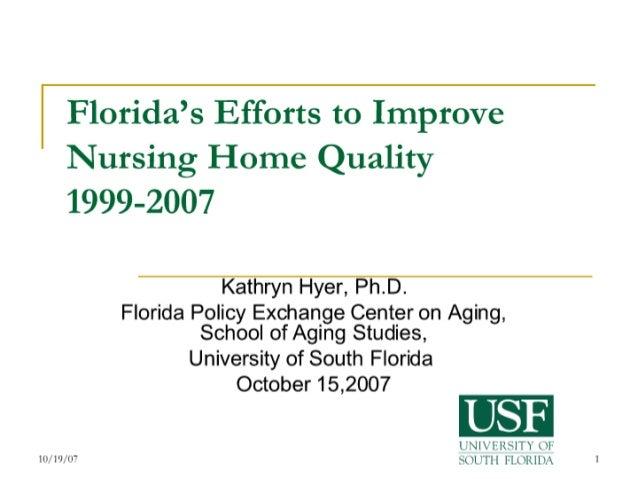 Florida's Efforts to Improve Nursing Home Quality, 1999-2007