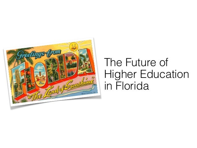 The Future of Higher Education in Florida