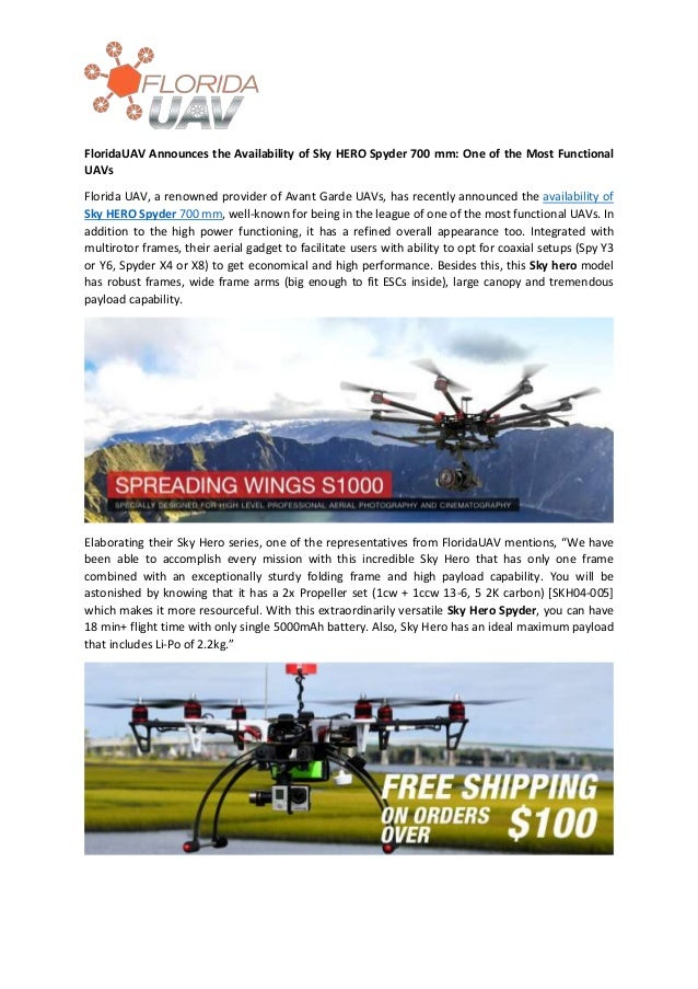 FloridaUAV Announces the Availability of Sky HERO Spyder 700 mm: One of the Most Functional UAVs Florida UAV, a renowned p...