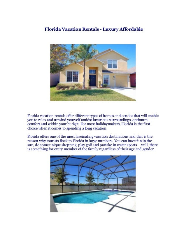 Florida Vacation Rentals - Luxury Affordable Florida vacation rentals offer different types of homes and condos that will ...