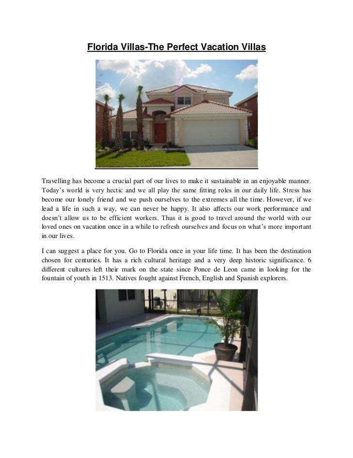 Florida Villas-The Perfect Vacation VillasTravelling has become a crucial part of our lives to make it sustainable in an e...