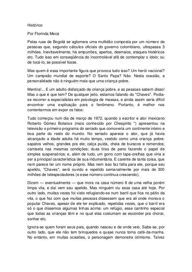 Histórico  Por Florinda Meca  Pelas ruas de Bogotá se aglomera uma multidão composta por um número de pessoas que, segundo...
