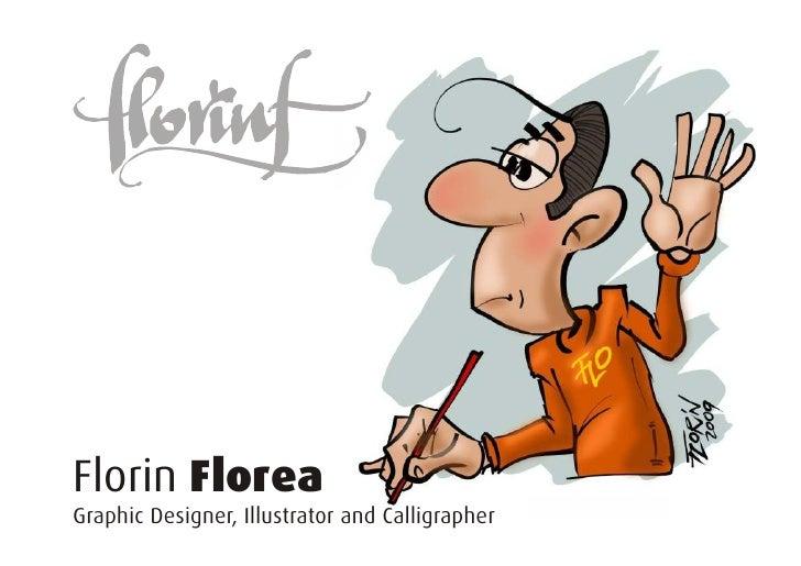 Florin Florea Graphic Designer, Illustrator and Calligrapher