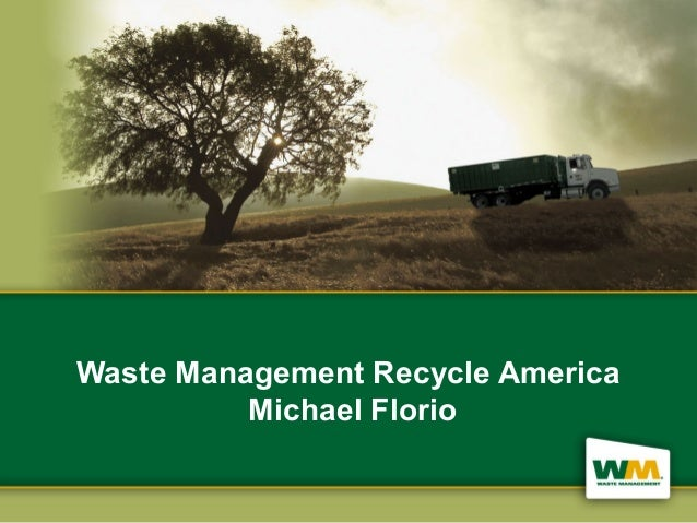 Waste Management Recycle AmericaMichael Florio