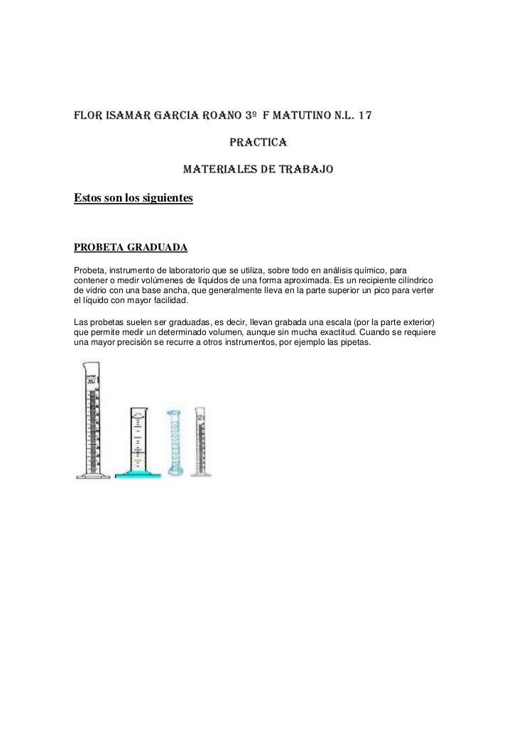 FLOR ISAMAR GARCIA ROANO 3º  F MATUTINO N.L. 17<br />PRACTICA<br />MATERIALES DE TRABAJO<br />Estos son los siguientes<br ...