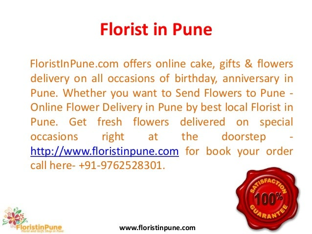 Florist in Pune FloristInPune.com offers online cake, gifts & flowers delivery on all occasions of birthday, anniversary i...