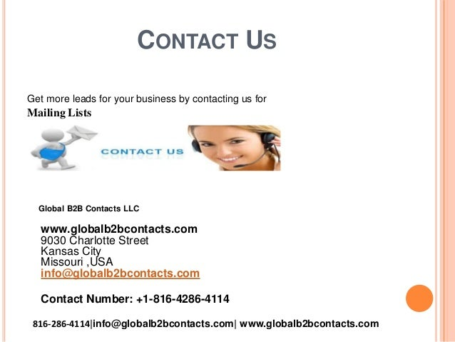 CONTACT US Get more leads for your business by contacting us for Mailing Lists Global B2B Contacts LLC www.globalb2bcontac...