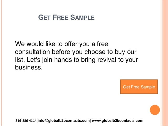 GET FREE SAMPLE We would like to offer you a free consultation before you choose to buy our list. Let's join hands to brin...