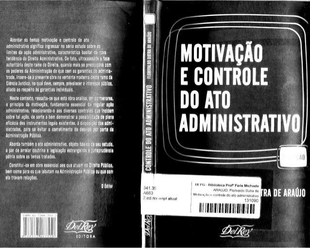 p iiliordar os temas* motivação e controle do ato ,  administrativo sipniiioaingressar no serio estudo sohreeos limiiesda ...
