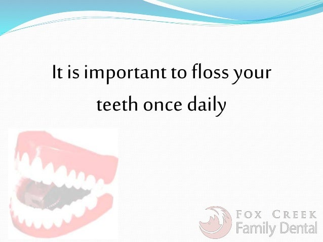 Flossing is Important For Your Oral Hygiene Slide 2