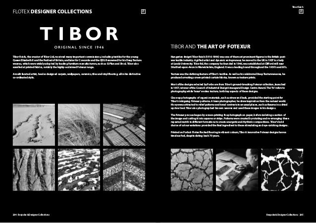 294 Bespoke  Designer Collections FLOTEX DESIGNER COLLECTIONS Tibor Reich, the creator of Tibor Ltd, received many importa...