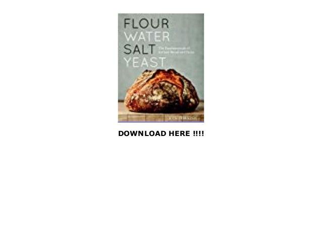 Flour Water Salt Yeast: The Fundamentals of Artisan Bread ...