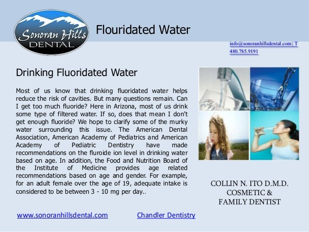 Flouridated Water                                                                  info@sonoranhillsdental.com | T        ...