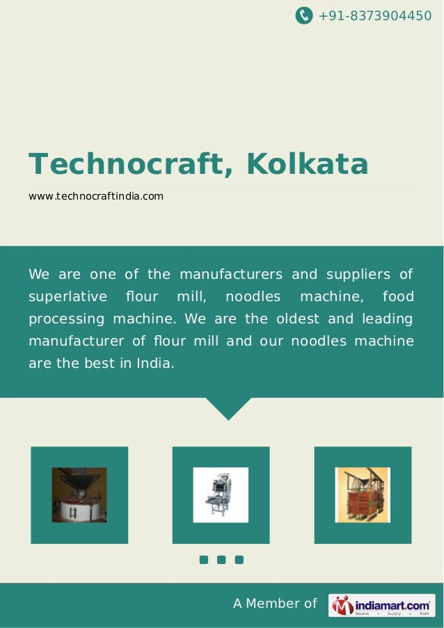 +91-8373904450 A Member of Technocraft, Kolkata www.technocraftindia.com We are one of the manufacturers and suppliers of ...