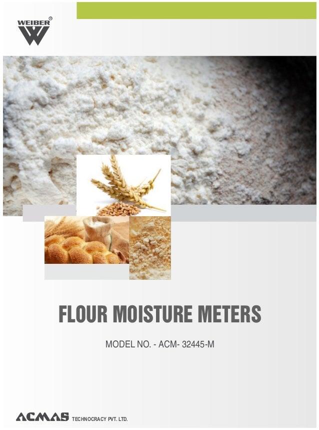 TECHNOCRACY PVT. LTD. R FLOUR MOISTURE METERS MODEL NO. - ACM- 32445-M