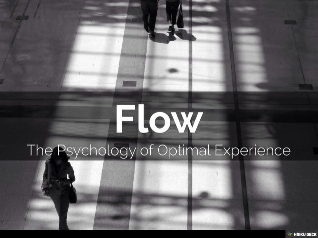 Flow: Optimal Experience