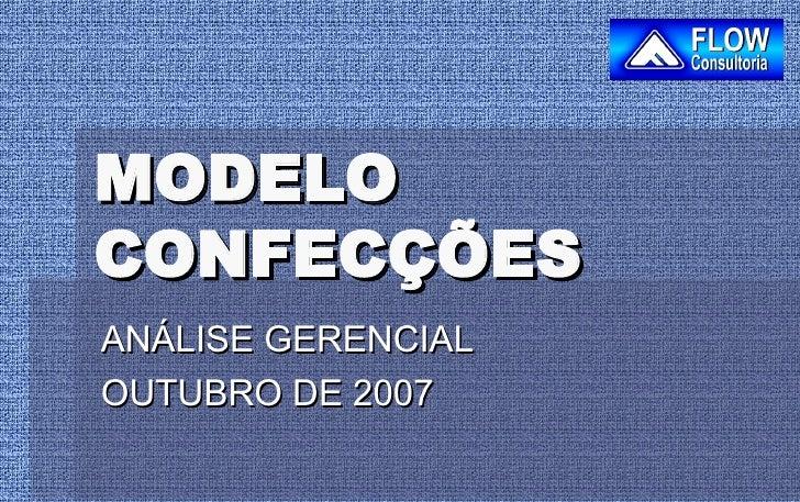 MODELO CONFECÇÕES ANÁLISE GERENCIAL OUTUBRO DE 2007