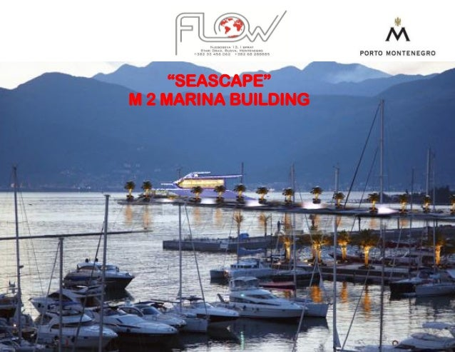 """SEASCAPE"" M 2 MARINA BUILDING"