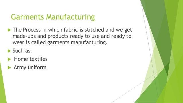 Flow chart and breif description of garments manufacturing Slide 2