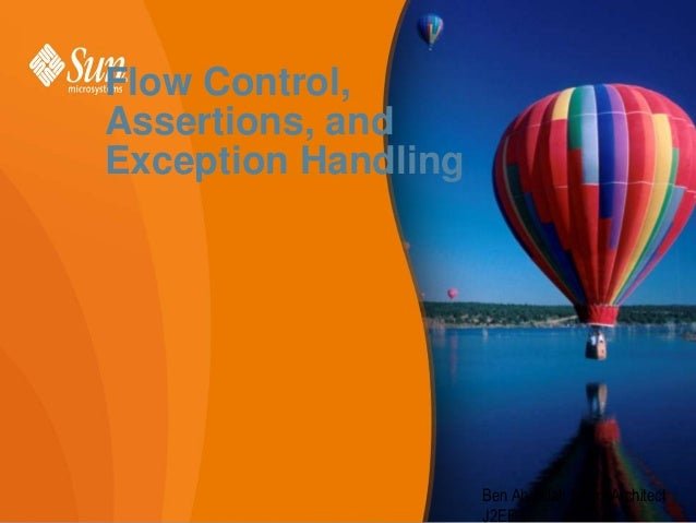 Flow Control, Assertions, and Exception Handling  Ben Abdallah Helmi Architect 1 J2EE