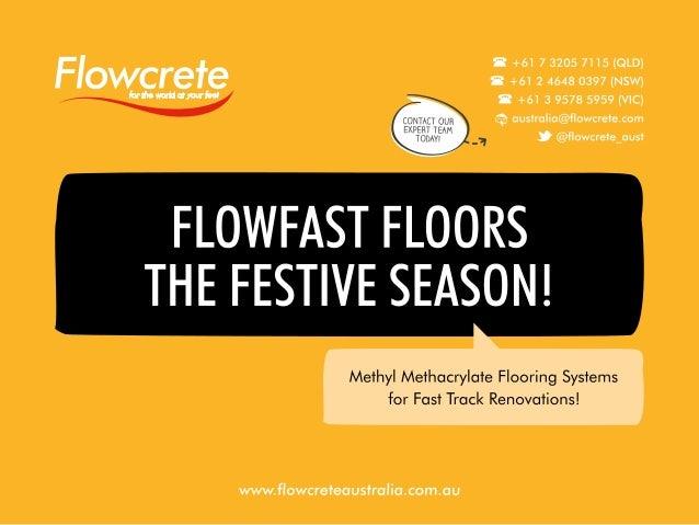 Flowcrete Australia Floors the 2016 Festive Season