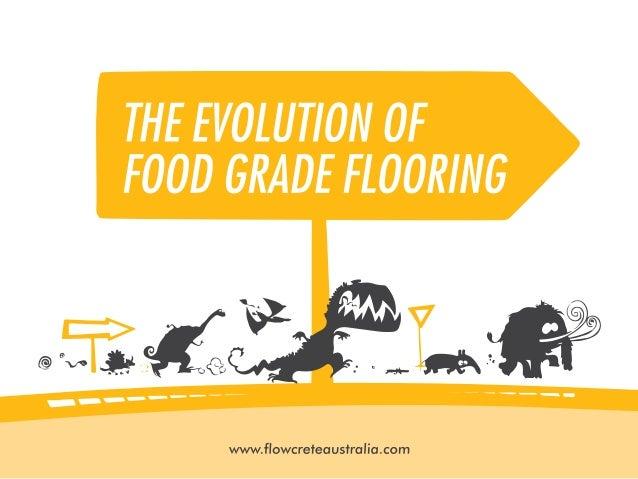 Flowcrete Australia - The Evolution of Food Grade Flooring