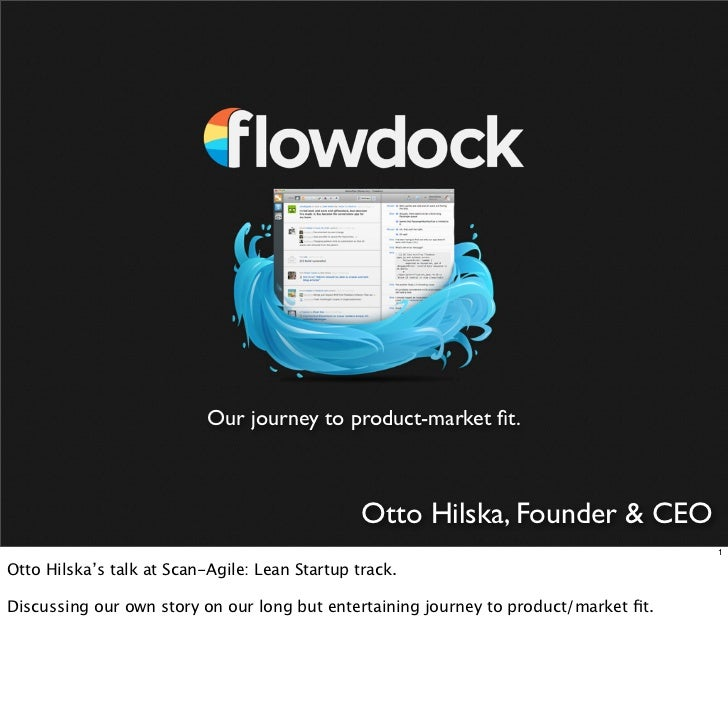 Our journey to product-market fit.                                                Otto Hilska, Founder & CEO               ...