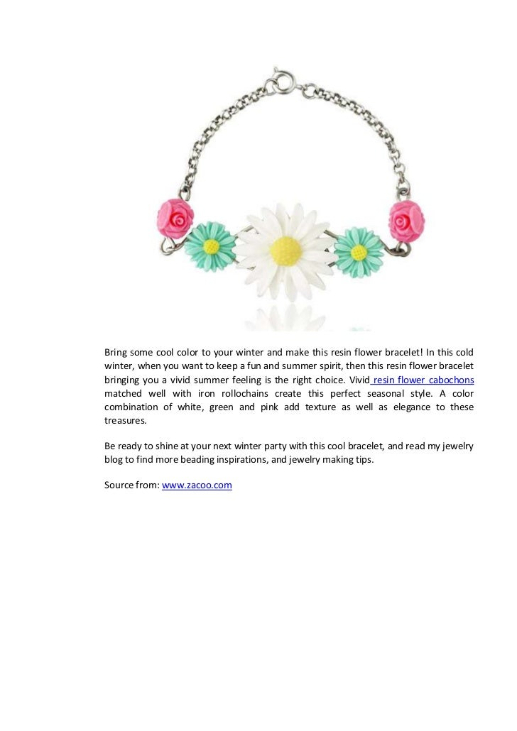 Bring some cool color to your winter and make this resin flower bracelet! In this coldwinter, when you want to keep a fun ...