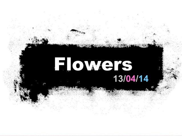 13/04/14 Flowers