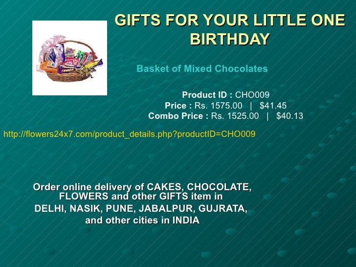GIFTS FOR YOUR LITTLE ONE                                 BIRTHDAY                               Basket of Mixed Chocolate...